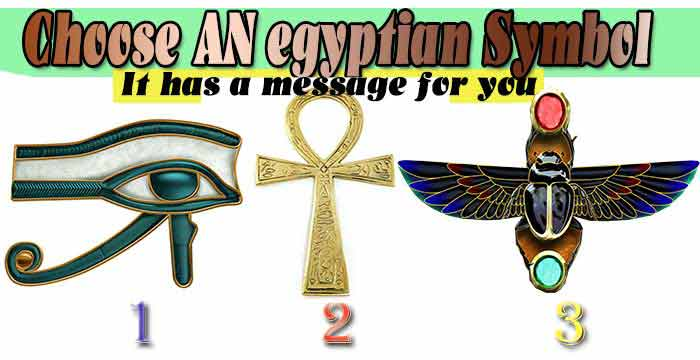 Choose an Egyptian symbol, spiritual guide inside this