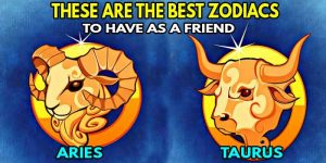 3 Reasons Everyone Needs An ARIES or TAURUS In Their Life ♉♈