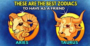 Aries and Taurus