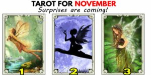 Tarot reading for November - Lot of Surprises are waiting for you ❤️